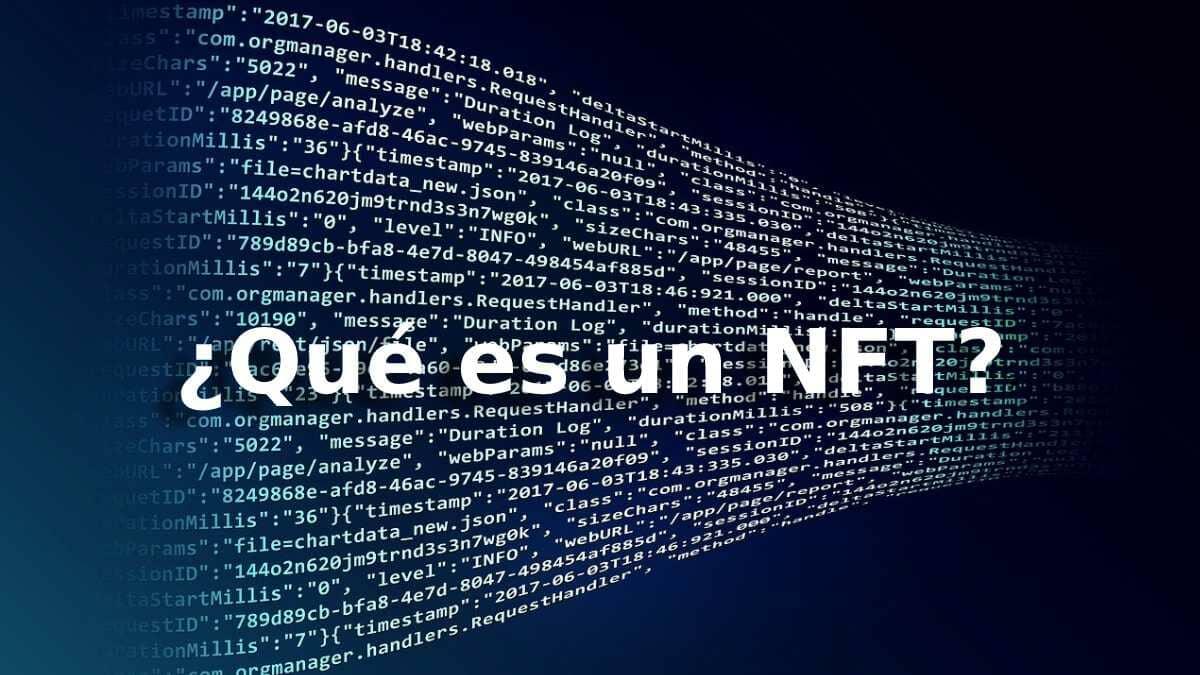 ¿Qué es un NFT? la nueva sensación de inversión entre los traders