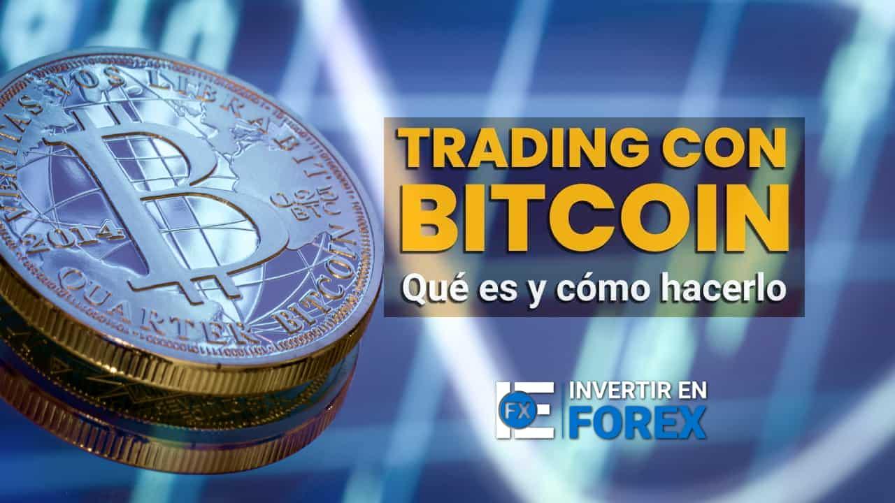 Cómo hacer trading con bitcoin y CFDs | Bitcoin trading - IEFX