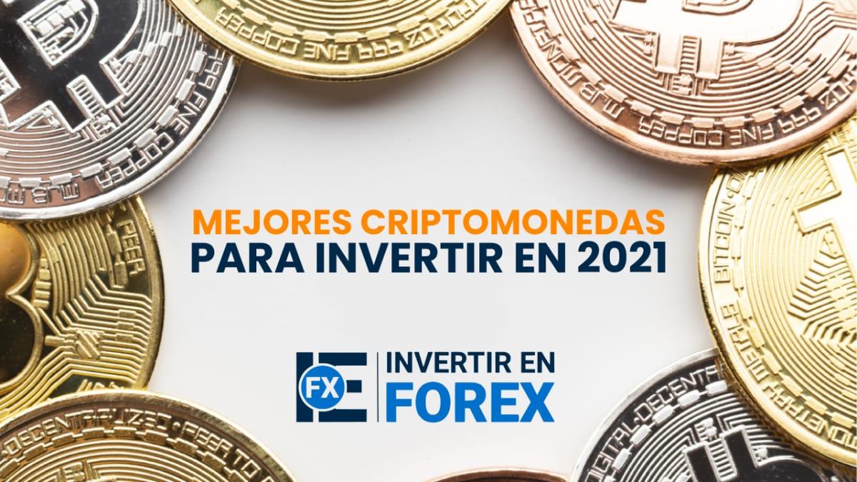Mejores criptomonedas para invertir en 2021: comprar o trading