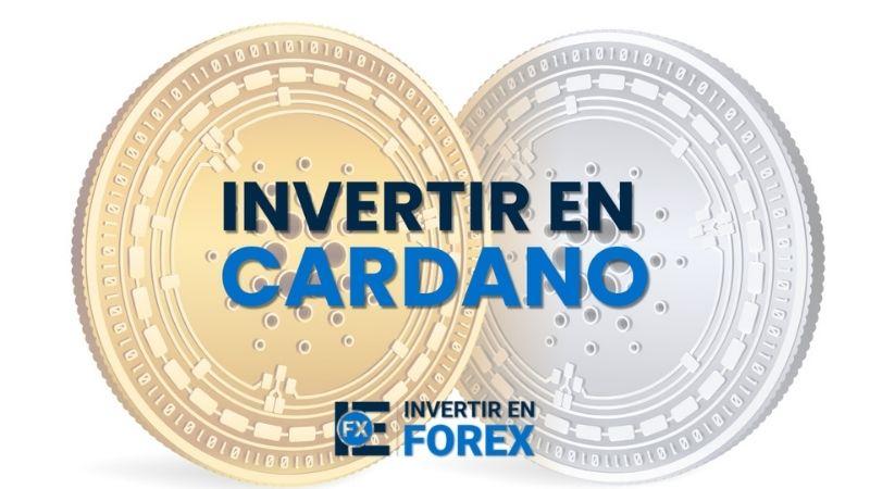 ¿Cómo invertir en Cardano? la criptomoneda promesa del mercado